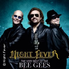 Night Fever - The very best of the BEE GEES in Mannheim, 14.08.2021 - Tickets -