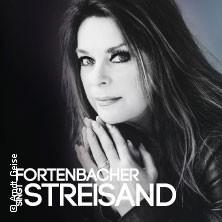 Fortenbacher Singt Streisand Tickets