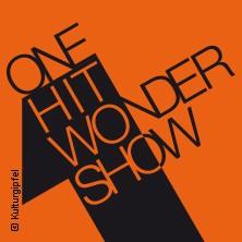One Hit Wonder Show - Gasteig München in MÜNCHEN * Carl-Orff-Saal im Gasteig