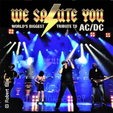 We Salute You - World's Biggest Tribute to AC/DC in MÜNCHEN * Circus - Krone - Bau,