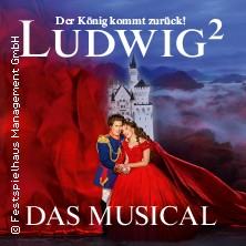 Ludwig² | Ludwigs Festspielhaus Füssen