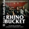 Rhino Bucket: Europe 2018