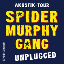 Spider Murphy Gang: Unplugged - Tollwood 2021 in München, 23.06.2021 - Tickets -