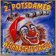 2. Potsdamer Weihnachtscircus in Potsdam * Zeltpunkt Montelino im Volkspark Potsdam,