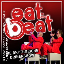 Eat To The Beat präsentiert von WORLD of DINNER