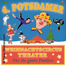 4. Potsdamer Weihnachtscircustheater