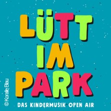 Lütt im Park - Das Kindermusik Open Air 2021