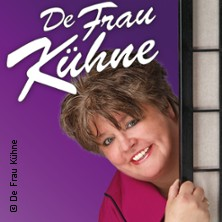 Karten für De Frau Kühne: Wie war das no(ch)rmal? in Köln / Porz / Wahn