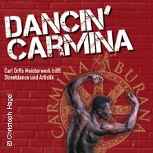 Karten für Dancin' Carmina - Carl Orffs Meisterwerk trifft Streetdance und Artistik in München