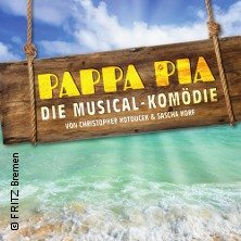 Pappa Pia - Die Musical-Komödie