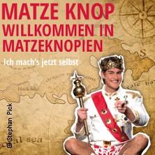 Matze Knop - Willkommen in Matzeknopien in TUTTLINGEN / MÖHRINGEN * Angerhalle,
