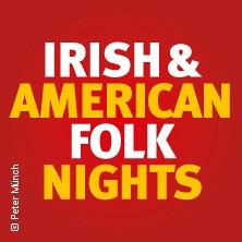 Irish & American Folk Nights in MANNHEIM * SCHATZKISTL Das Musik-Kabarett