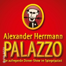 Alexander Herrmann PALAZZO in NÜRNBERG * Spiegelpalast an der Bayernstraße,