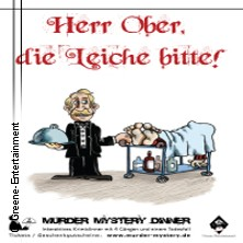 Herr Ober, Die Leiche Bitte - Dinner Krimi Tickets