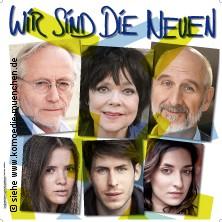 Wir sind die Neuen - Komödie im Bayerischen Hof
