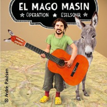 El Mago Masin: Operation Eselsohr Tickets