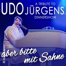 A Tribute To Udo Jürgens Dinnershow in ESSEN * Schloss Borbeck / Residenzsaal