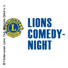 7. Lions Comedy Night In Karlsruhe Tickets