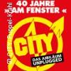 """CITY - 40 Jahre""""Am Fenster"""""""