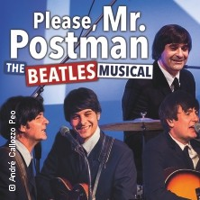 Please, Mr. Postman - The Beatles Musical in ASCHAFFENBURG * Stadthalle am Schloss - Kirchner Saal,
