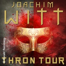 Joachim Witt : Thron Tour 2017