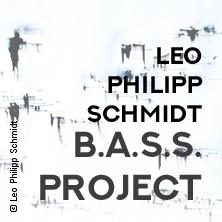 B.A.S.S. Project by Leo Philipp Schmidt: Konzert-Multimedia-Event in MANNHEIM * Rosengarten Musensaal
