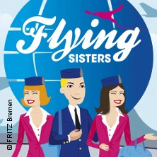 Flying Sisters - Travestie-Musical in BREMEN * FRITZ