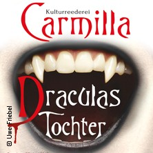 Karten für Carmilla - Draculas Tochter in Rübeland / Harz
