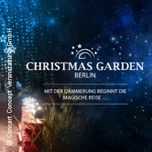 Christmas Garden Berlin 2017/2018 Tickets