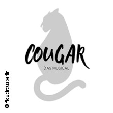 Cougar - Das Musical von Donna Moore in BERLIN, 21.02.2018 - Tickets -