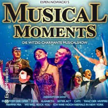Musical Moments - Die Witzig-Charmante Musicalshow Tickets