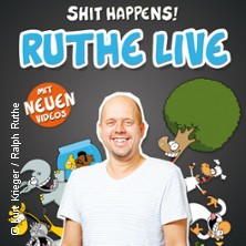 Ralph Ruthe: RUTHE LIVE - Shit Happens! 2019