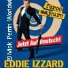 Eddie Izzard: Force Majeure