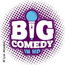 BigComedy in HD - Stadthalle Weinheim in WEINHEIM * Stadthalle Weinheim