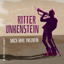 Ritter Unkenstein - Eine Komödie nach Karl Valentin