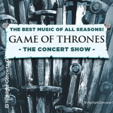 Game Of Thrones - The Concert Show in KASSEL * Kongress Palais ? Stadthalle,
