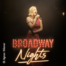 Broadway Nights - Die größten Musical-Hits aus New York in MANNHEIM * Capitol Mannheim,
