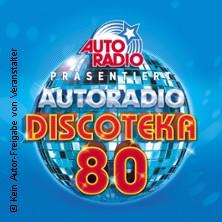 Autoradio Discoteka 80 in Düsseldorf, 03.02.2019 - Tickets -