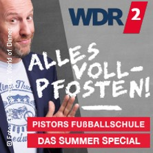 Sven Pistor: Pistors Fußballschule - Alles Vollpfosten in ESSEN * Grugapark Essen / Musikpavillon,