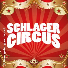Der große deutsche Schlager Circus 2018 in München, 04.09.2018 - Tickets -