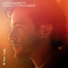 Jack Savoretti in MÜNCHEN * Muffathalle,