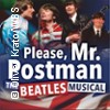 Please, Mr. Postman The Beatles Musical