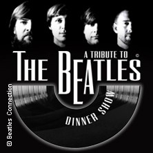 A Tribute To The Beatles Dinnershow Präsentiert Von World Of Dinner Tickets
