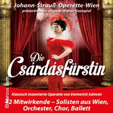 Karten für Die Csárdásfürstin /Johann Strauß-Operette-Wien in Weiden