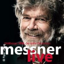 Musical & Show: Reinhold Messner - Weltberge M4 Karten