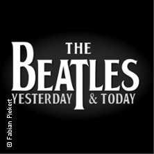 The Beatles Yesterday & Today - Let It Be 50th Anniversary Tour in Friedberg (Hessen), 17.10.2020 - Tickets -