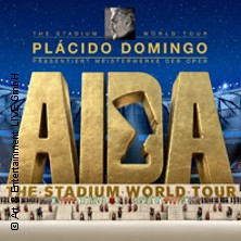 Kultur: Placido Domingo Präsentiert: Aida - The Stadium World Tour 2017 Karten