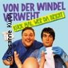 Von der Windel verweht - kuck mal wer da bricht | Leipziger Central Kabarett
