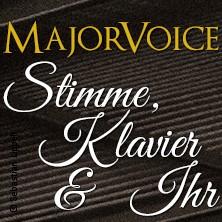 MajorVoice: Stimme, Klavier & Ihr in Berlin, 14.09.2018 - Tickets -