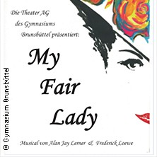 My Fair Lady in Brunsbüttel, 06.09.2019 - Tickets -